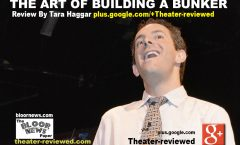 Art Of Building A Bunker- Factory Theatre Toronto