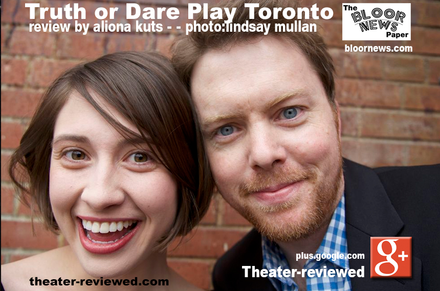 Truth or Dare Play Toronto